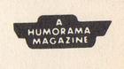 a humorama magazine